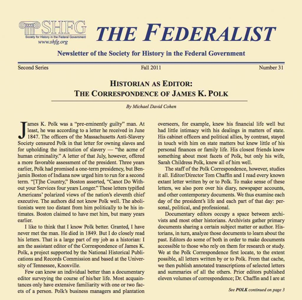 The Federalist: Newsletter of the Society for History in the Federal Government, 2nd ser., no. 31 (Fall 2011): 1, 3–4