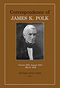 Correspondence of James K. Polk, Volume 13, August 1847–March 1848