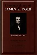 Correspondence of James K. Polk, Volume 4, 1837–1838