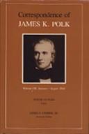Correspondence of James K. Polk, Volume 7, January–August 1844