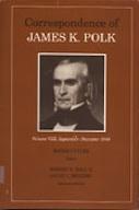 Correspondence of James K. Polk, Volume 8, September–December 1844